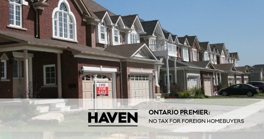 foreign_homebuyer_tax_ontario_premier_haven-01