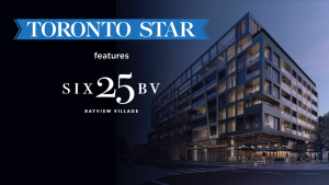 Toronto Star - Haven Developments and Teeple wow us with SIX25BV in North York